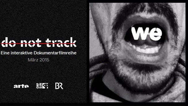 Do Not Track | Bild: BR