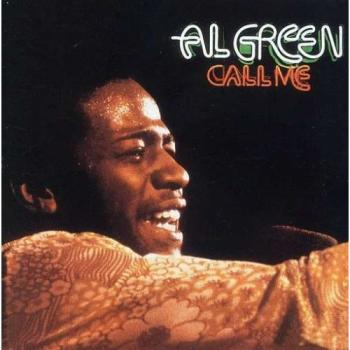 Al Green-Call Me | Bild: The Right Stuff