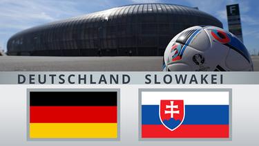Euro 2016 Achtelfinale: Spielbegegnung Deutschland - Slowakei | Bild: imago; Montage: BR