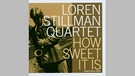 CD Cover Loren Stillman Quartet | Bild: Nagel-Heyer Records