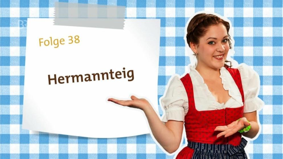 Hermannteig So Geht S Dahoam Is Dahoam Br Fernsehen Fernsehen
