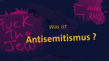 Was ist Antisemitismus? | Bild: BR, colourbox.com, picture-alliance/dpa; Montage: BR