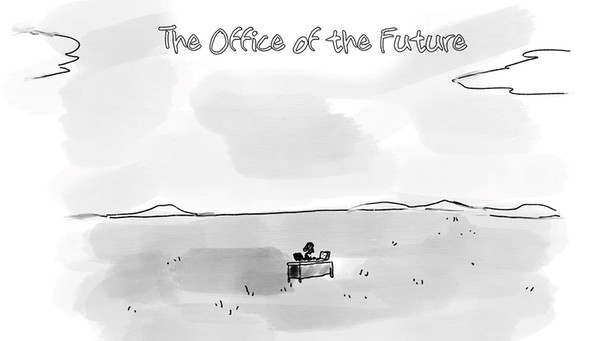 """The Office of the Future"": Cartoon von Ken Krimstein  