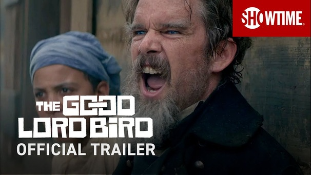 The Good Lord Bird (2020) Official Trailer | Ethan Hawke SHOWTIME Series | Bild: SHOWTIME (via YouTube)