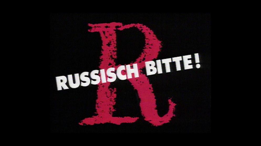 russisch bitte