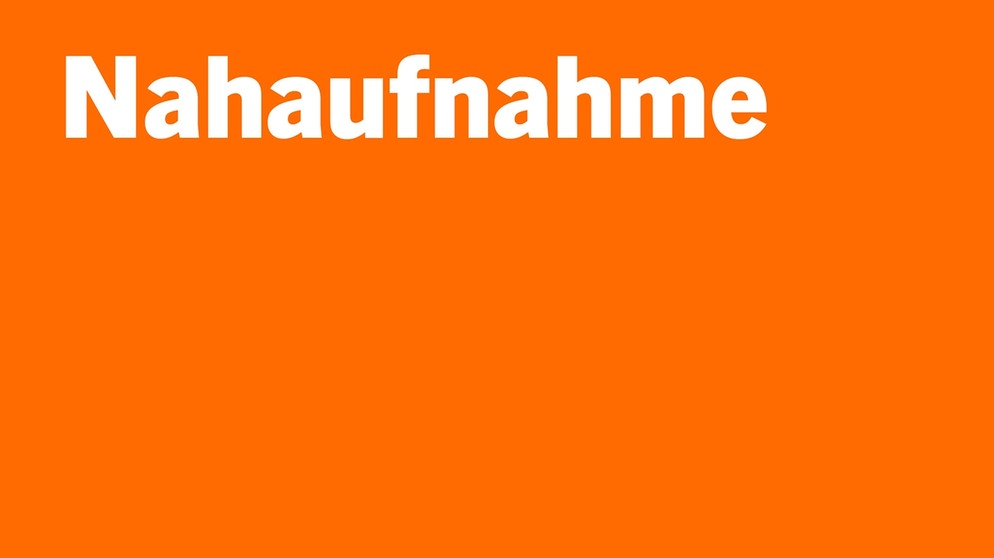 Nahaufnahme: Die Reportage