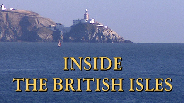 Sendungsbild: Inside the British Isles | Bild: BR