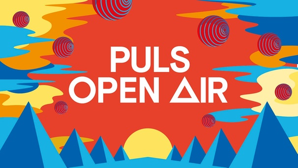 PULS Open Air 2019 Grafik | Bild: BR