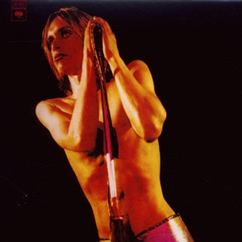 "Iggy Pop and The Stooges ""Raw Power"" 