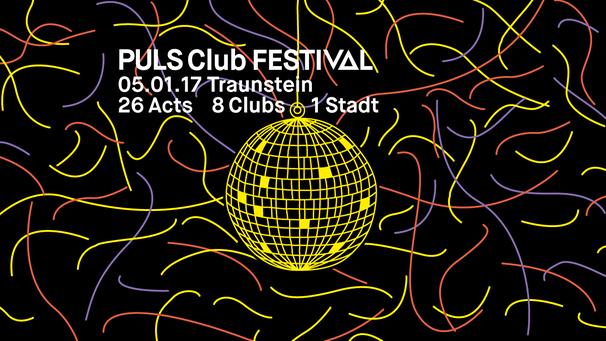 PULS Club Festival Traunstein: 26 Acts, 8 Clubs, eine Stadt ...