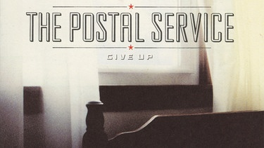 """Give Up"" von The Postal Service 