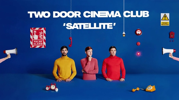 Two Door Cinema Club - Satellite (Official Audio) | Bild: Two Door Cinema Club (via YouTube)
