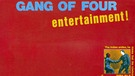 "Cover des Albums ""Entertainment!"" von Gang Of Four 