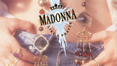 Albumcover Madonna - Like A Prayer | Bild: Sire/Warner