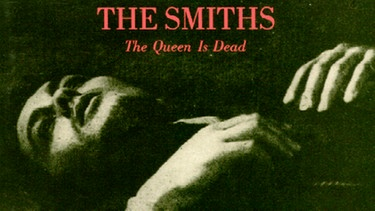 The Smiths: The Queen Is Dead | Bild: Warner