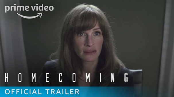 Homecoming Season 1 - Official Trailer | Prime Video | Bild: Amazon Prime Video (via YouTube)