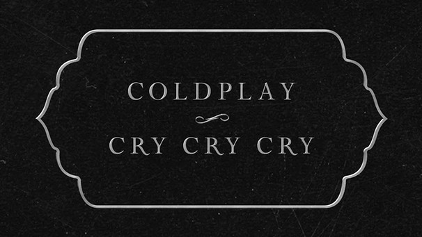 Coldplay - Cry Cry Cry (Lyric Video) | Bild: Coldplay (via YouTube)