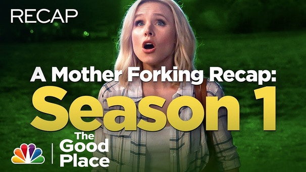 Mother Forking Recap: Season 1 - The Good Place | Bild: The Good Place (via YouTube)
