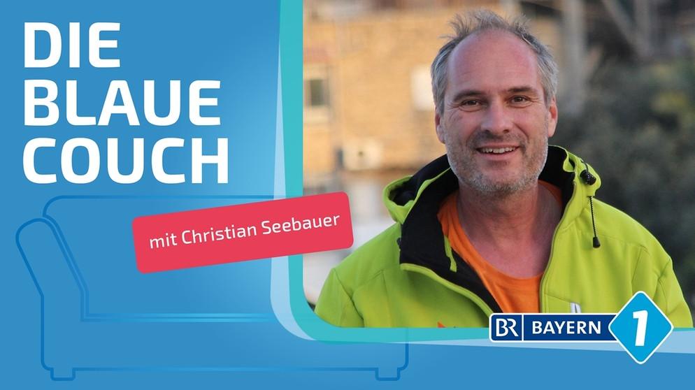 https://www.br.de/radio/bayern1/sendungen/blaue-couch/christian-seebauer-102~_v-img__16__9__xl_-d31c35f8186ebeb80b0cd843a7c267a0e0c81647.jpg?version=7a211