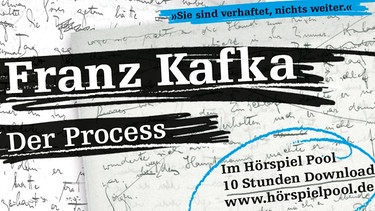 "Hörspiel Pool Download ""Der Process"": Franz Kafka 