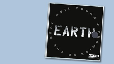 "CD-Cover  ""Earth"" von Neil Young 