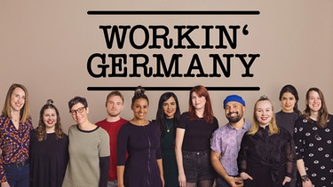 Workin' Germany Teamfoto | Bild: BR/Max Hofstetter