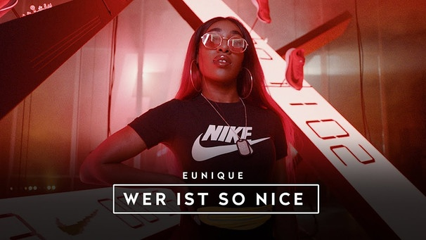 Eunique ► WER IST SO NICE ◄ prod. by Michael Jackson, comp. by Jimmy Torrio, Brasco & Drupes | Bild: Eunique (via YouTube)